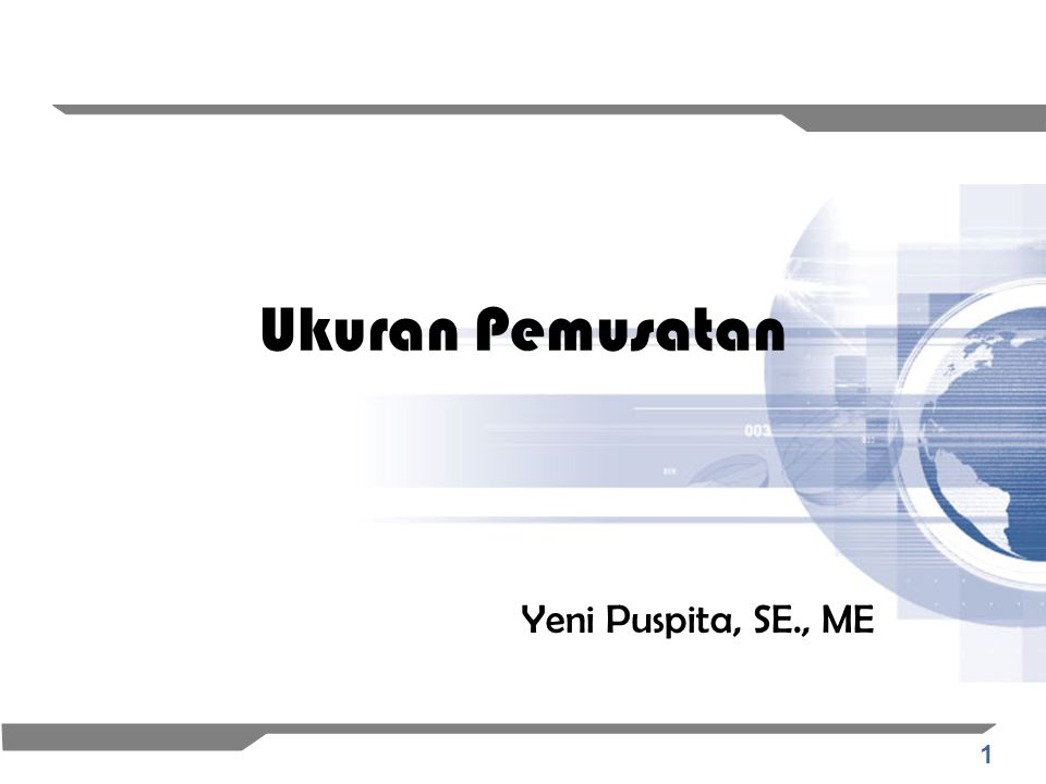 Ukuran Pemusatan Yeni Puspita, SE., ME