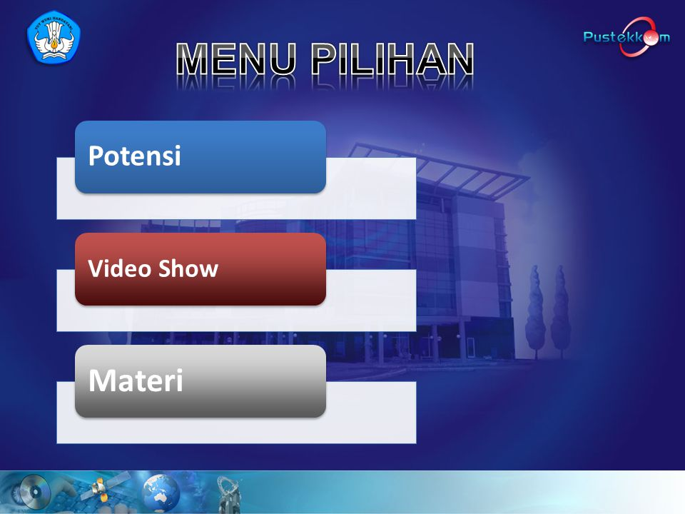 MENU PILIHAN Potensi Video Show Materi