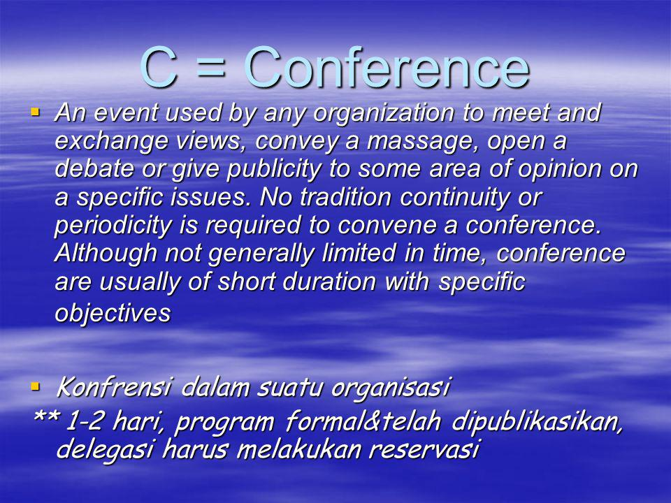 C = Conference
