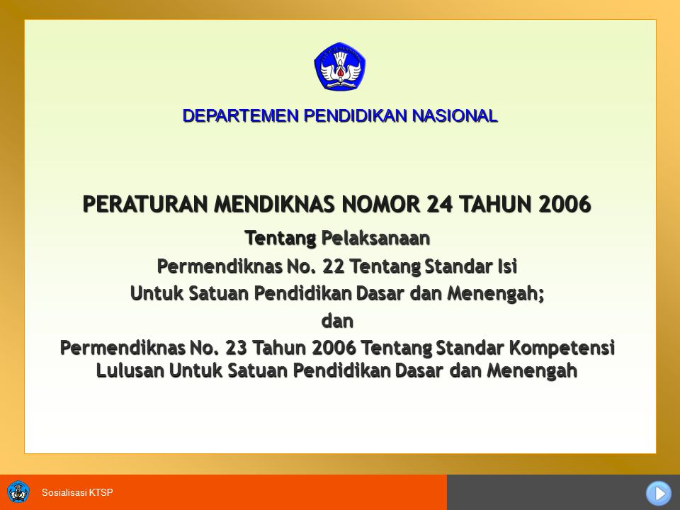 PERATURAN MENDIKNAS NOMOR 24 TAHUN 2006