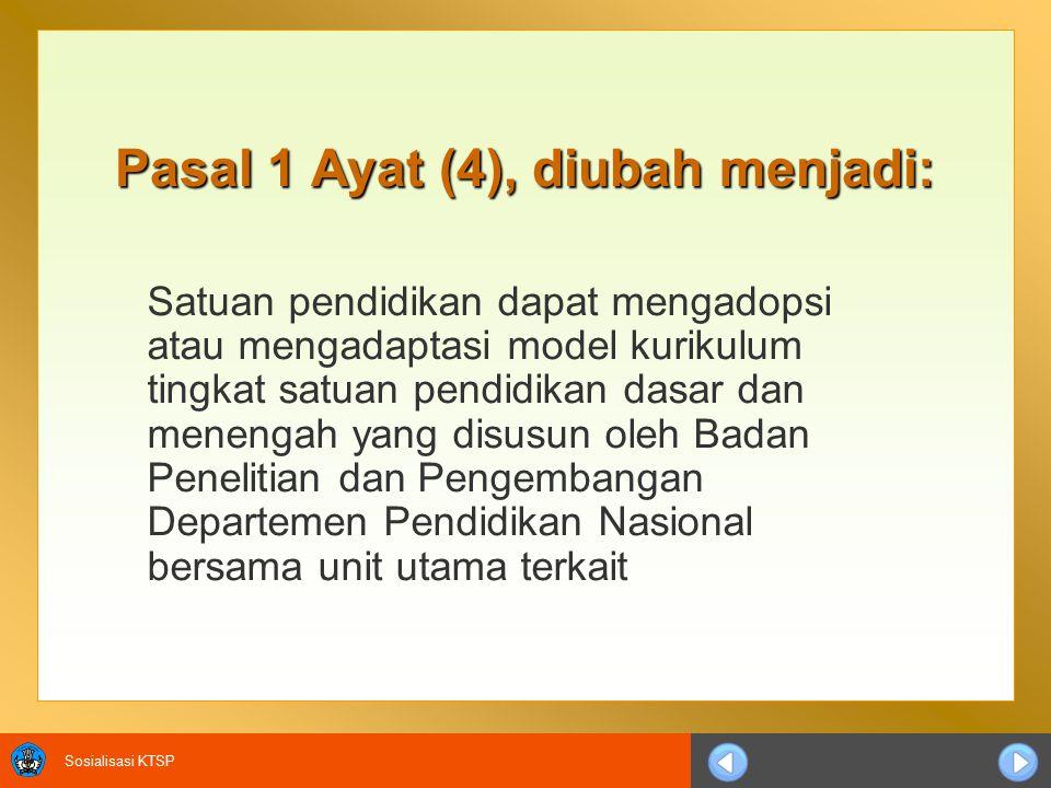 Pasal 1 Ayat (4), diubah menjadi: