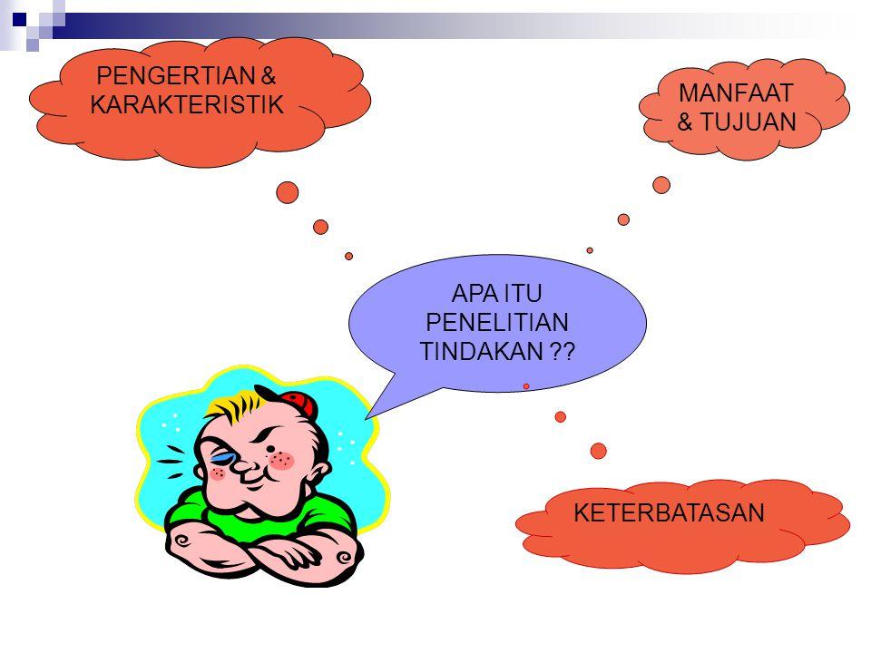 PENGERTIAN & KARAKTERISTIK MANFAAT & TUJUAN