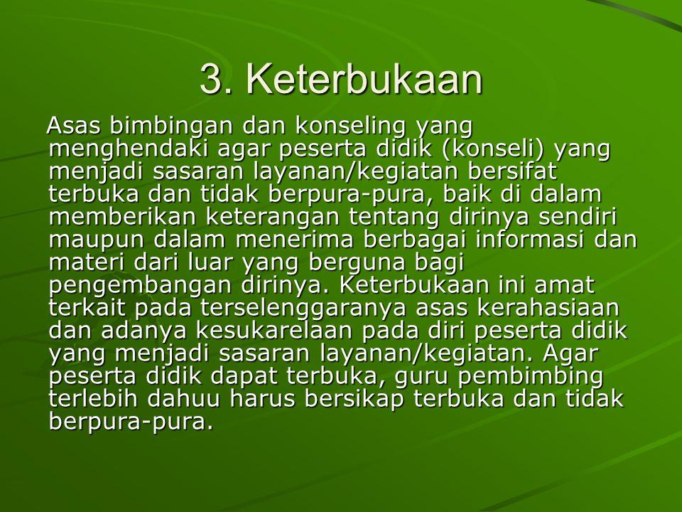 3. Keterbukaan
