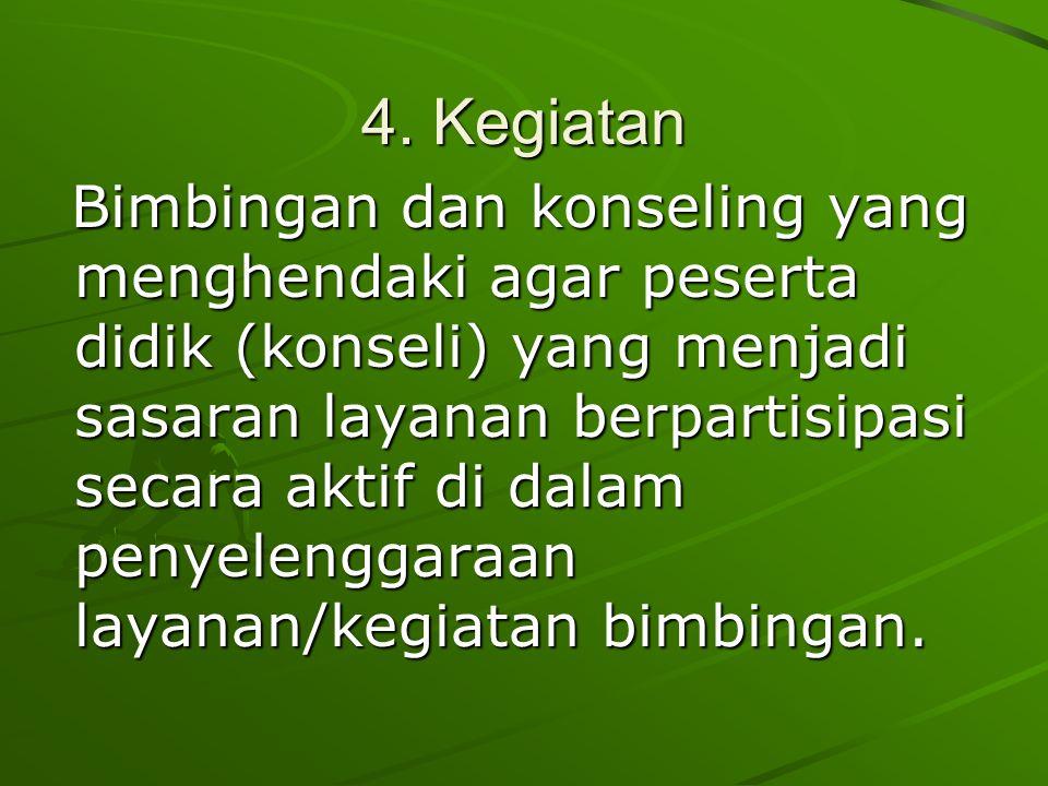 4. Kegiatan