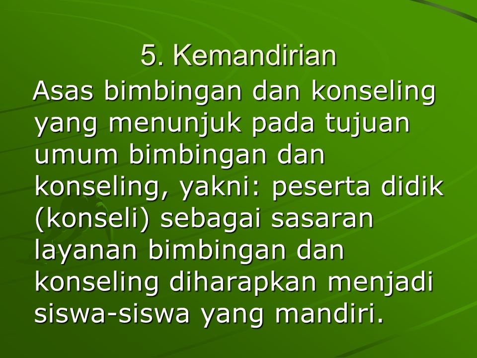 5. Kemandirian