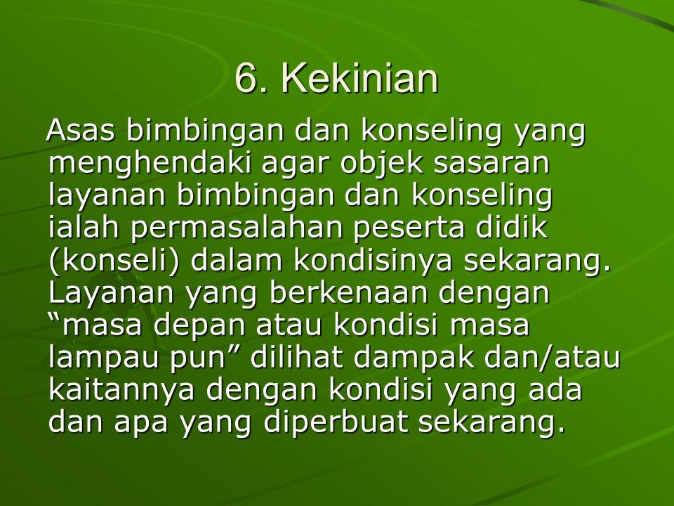 6. Kekinian