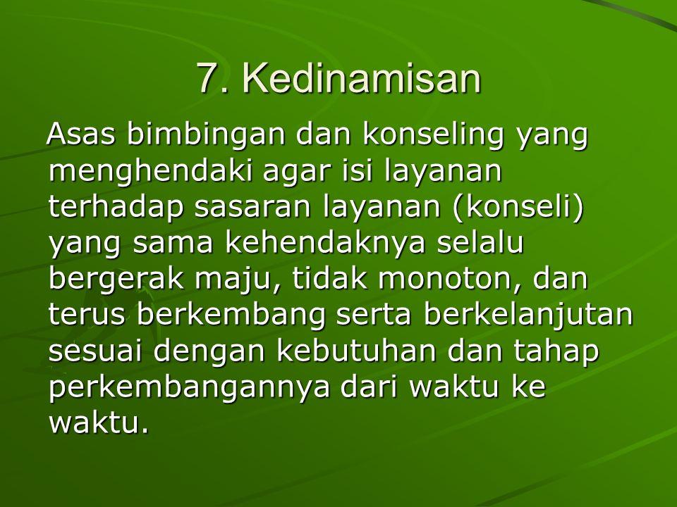 7. Kedinamisan