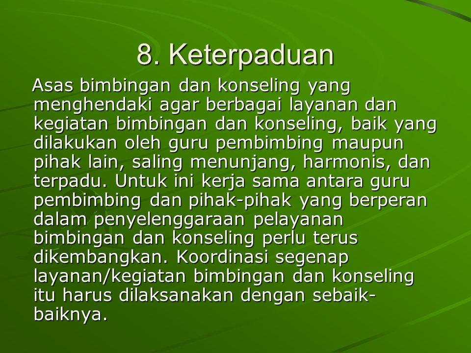 8. Keterpaduan