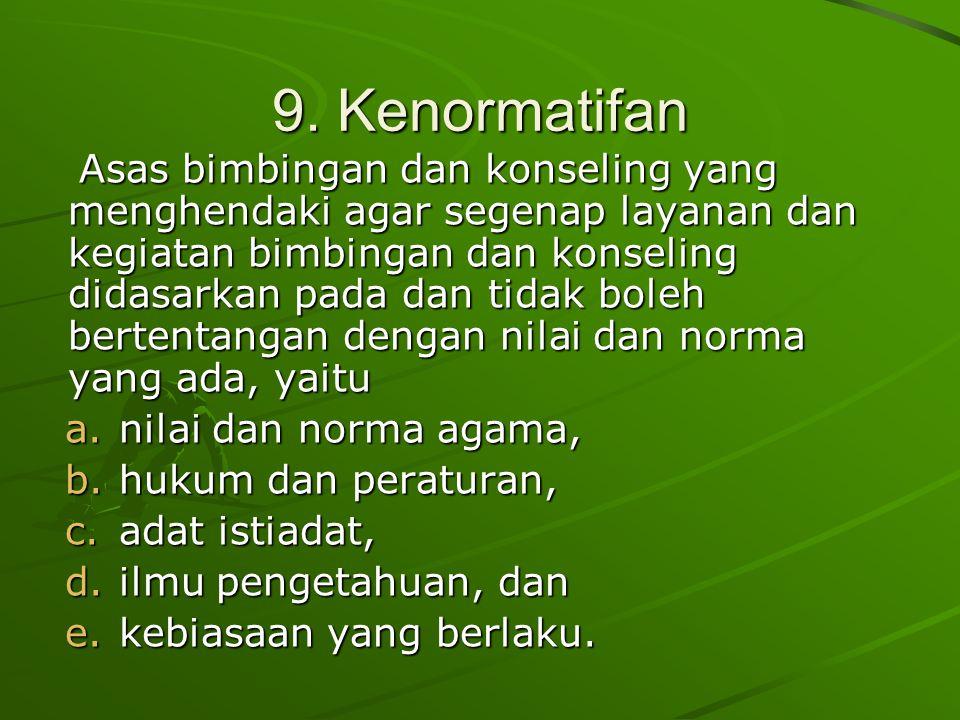 9. Kenormatifan