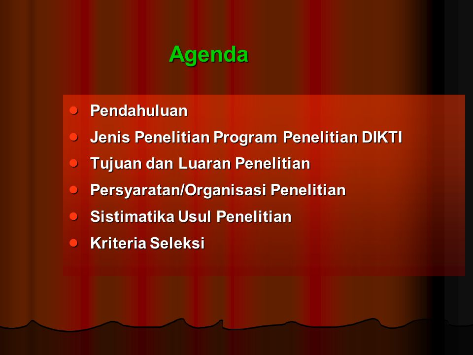 Agenda Pendahuluan Jenis Penelitian Program Penelitian DIKTI