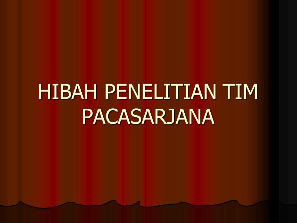 HIBAH PENELITIAN TIM PACASARJANA