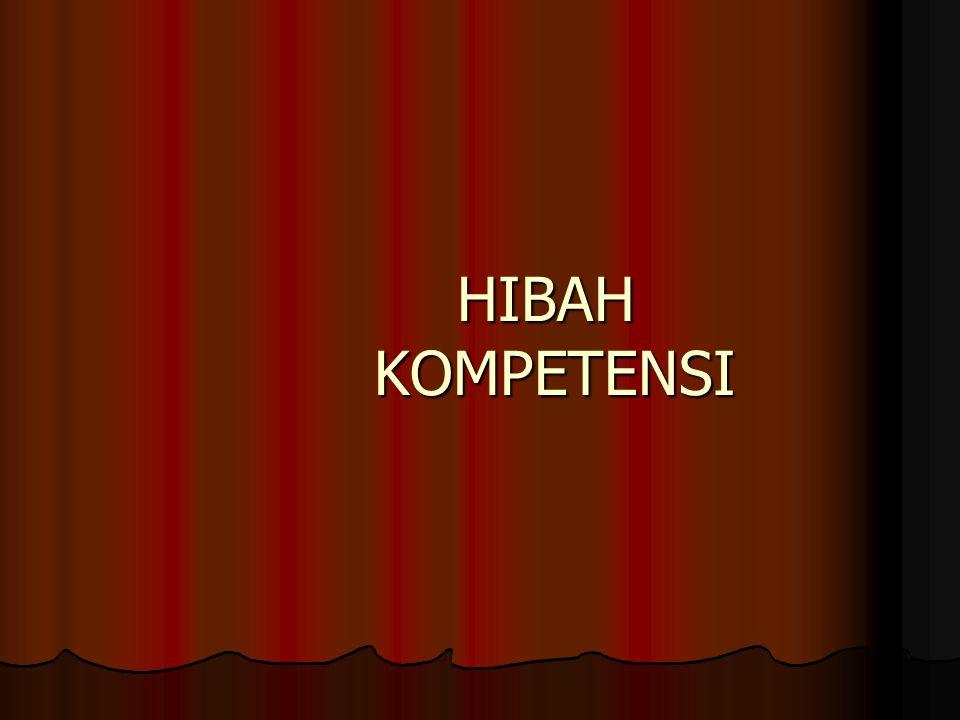 HIBAH KOMPETENSI