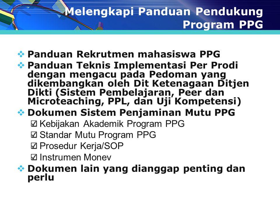 Melengkapi Panduan Pendukung Program PPG