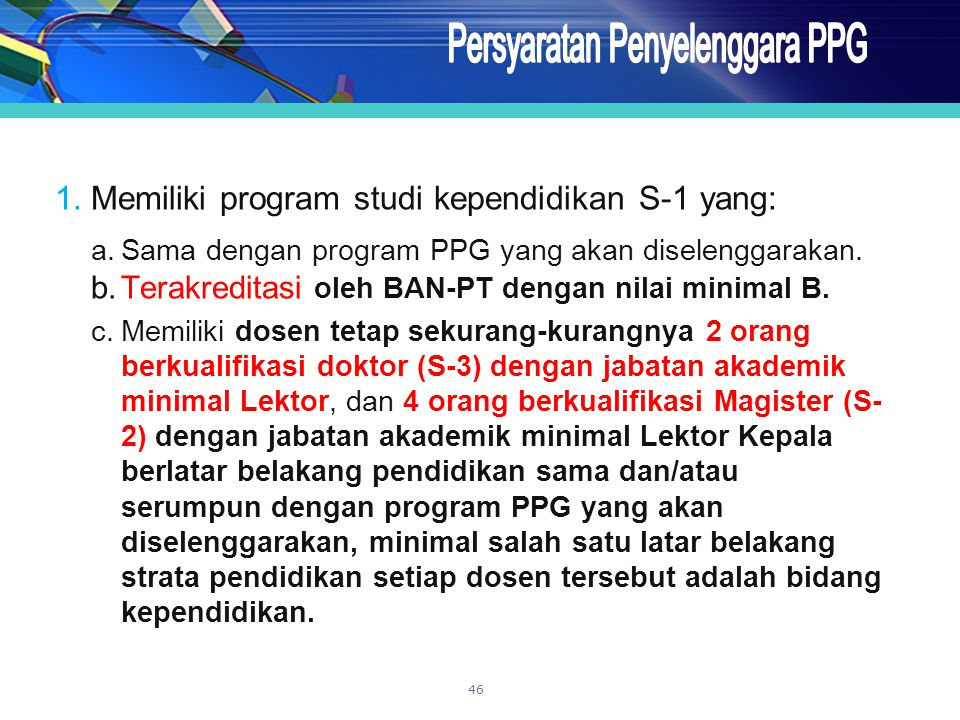 Persyaratan Penyelenggara PPG