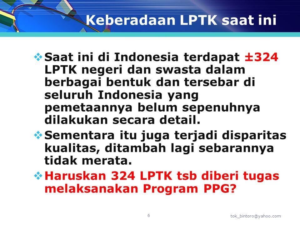 Keberadaan LPTK saat ini