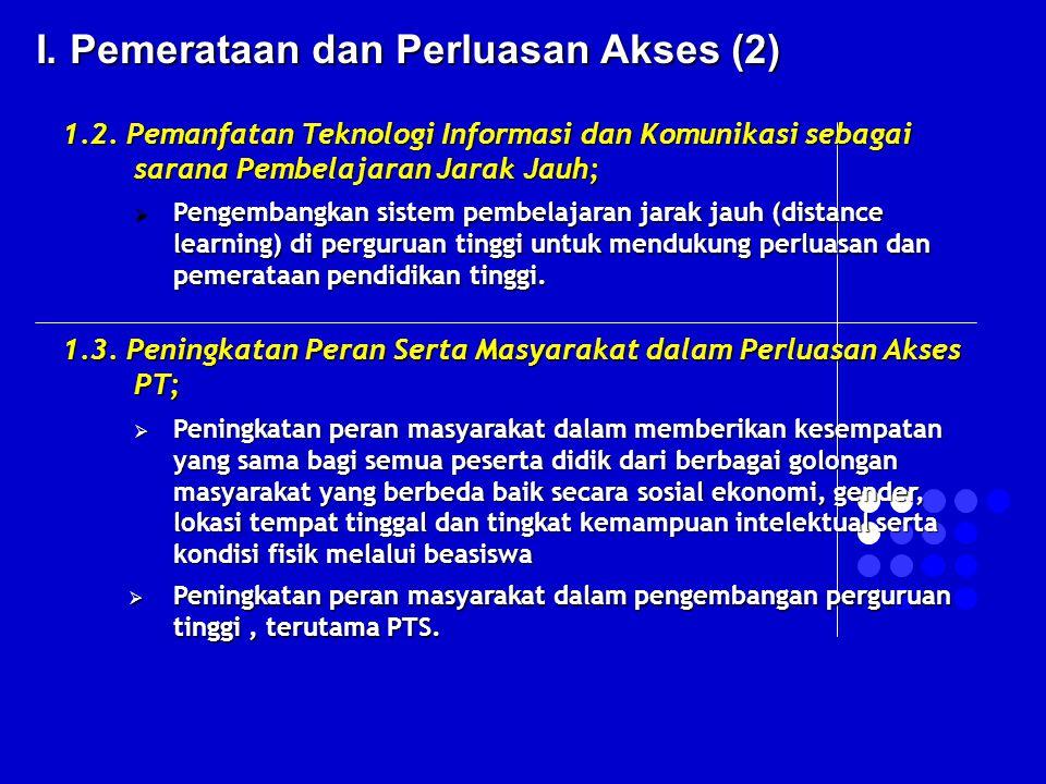 I. Pemerataan dan Perluasan Akses (2)