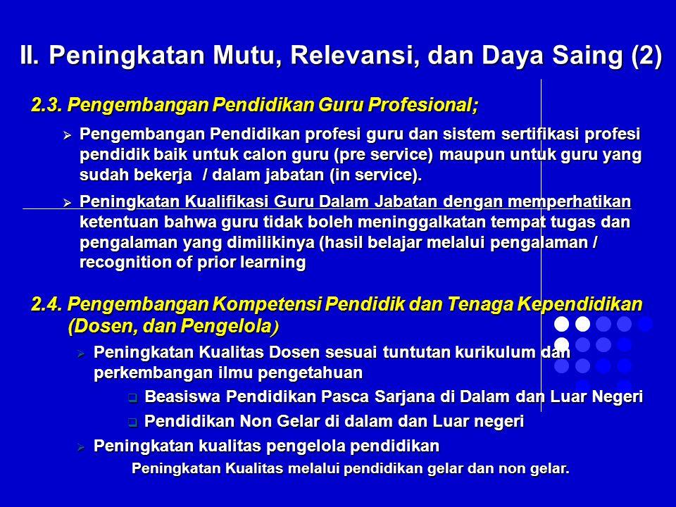 II. Peningkatan Mutu, Relevansi, dan Daya Saing (2)