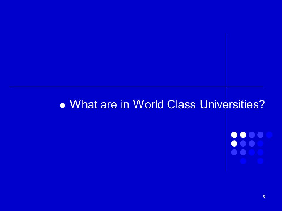 What are in World Class Universities