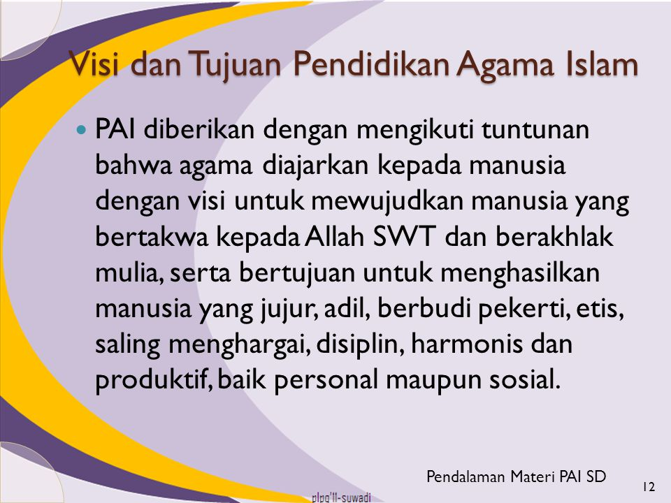 Visi dan Tujuan Pendidikan Agama Islam