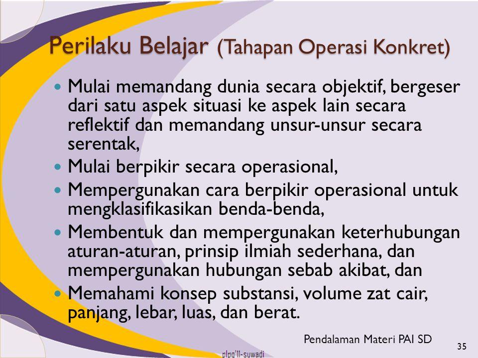Perilaku Belajar (Tahapan Operasi Konkret)