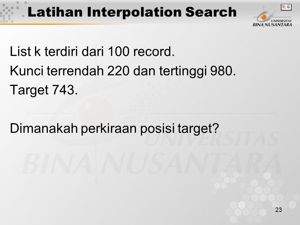 Latihan Interpolation Search