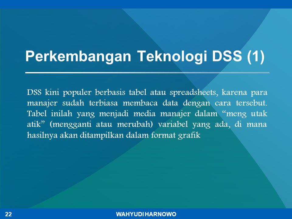 Perkembangan Teknologi DSS (1)