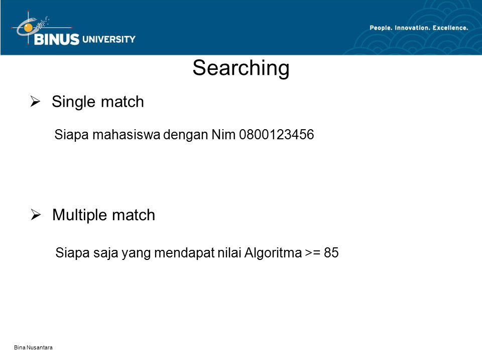 Searching Single match Multiple match