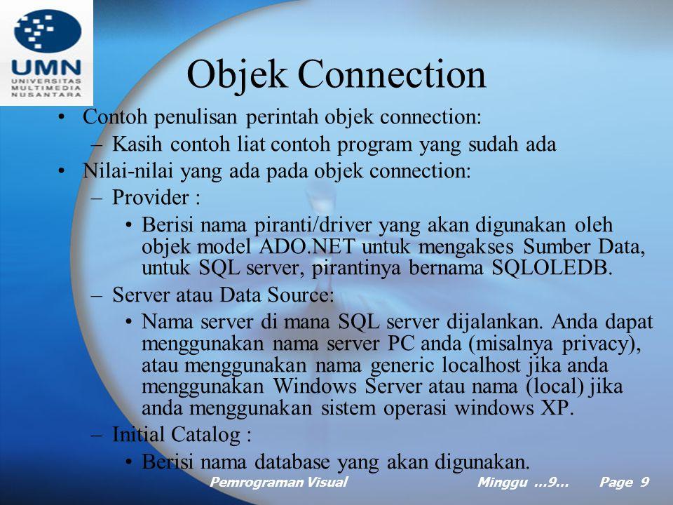Objek Connection Contoh penulisan perintah objek connection: