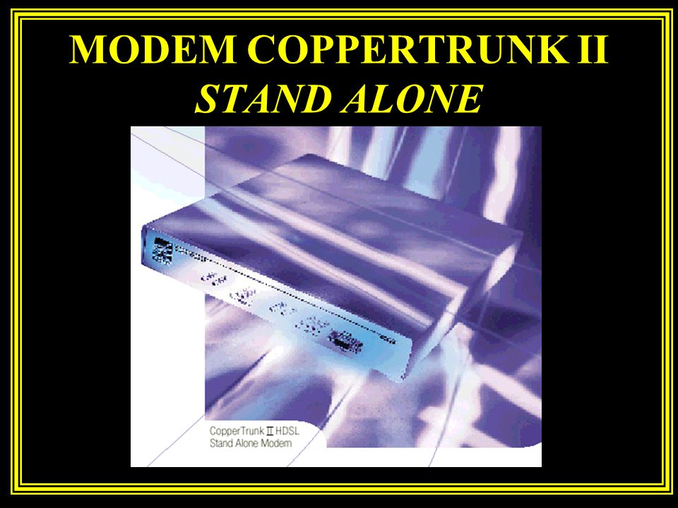 MODEM COPPERTRUNK II STAND ALONE