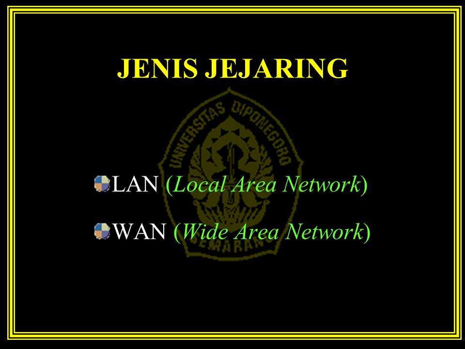 JENIS JEJARING LAN (Local Area Network) WAN (Wide Area Network)