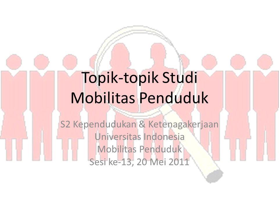 Topik-topik Studi Mobilitas Penduduk