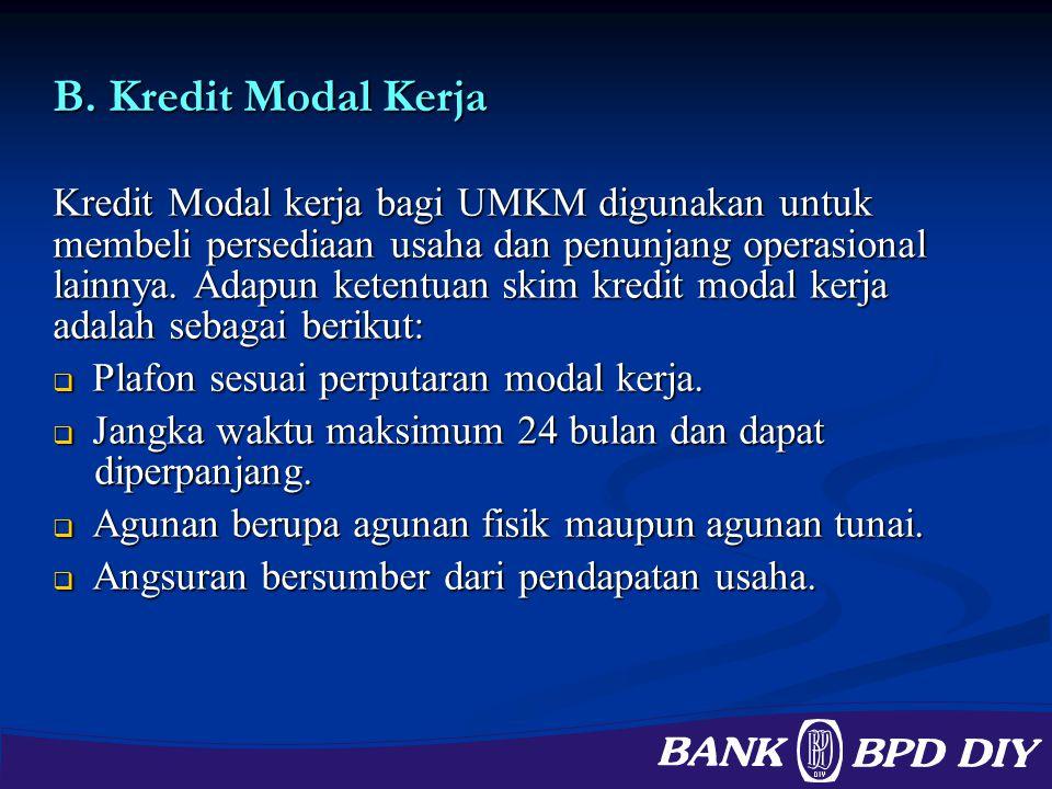 B. Kredit Modal Kerja