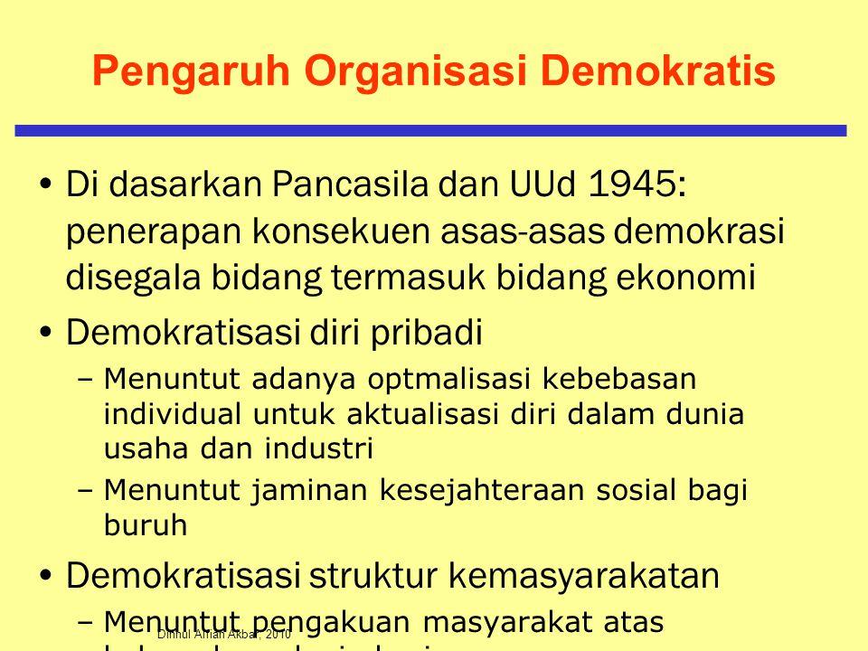 Pengaruh Organisasi Demokratis