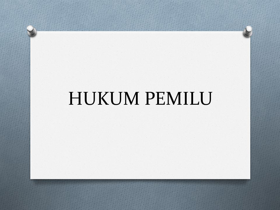 HUKUM PEMILU