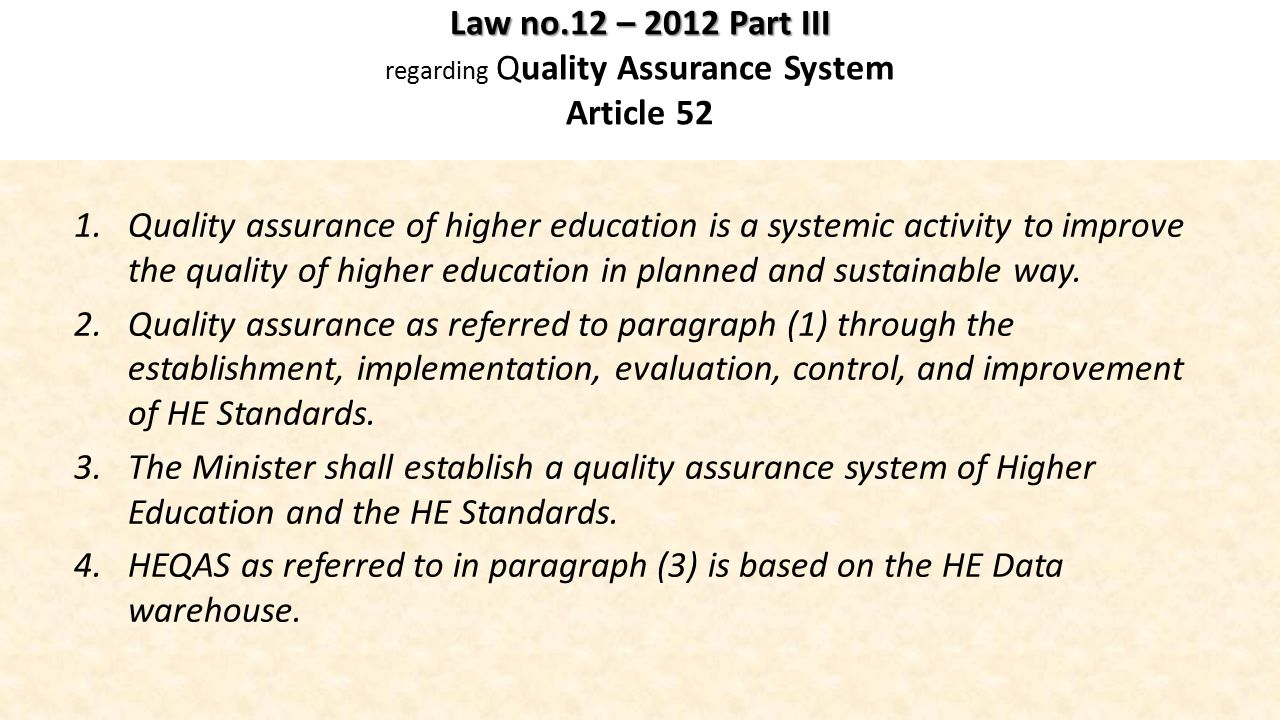Law no.12 – 2012 Part III regarding Quality Assurance System Article 52