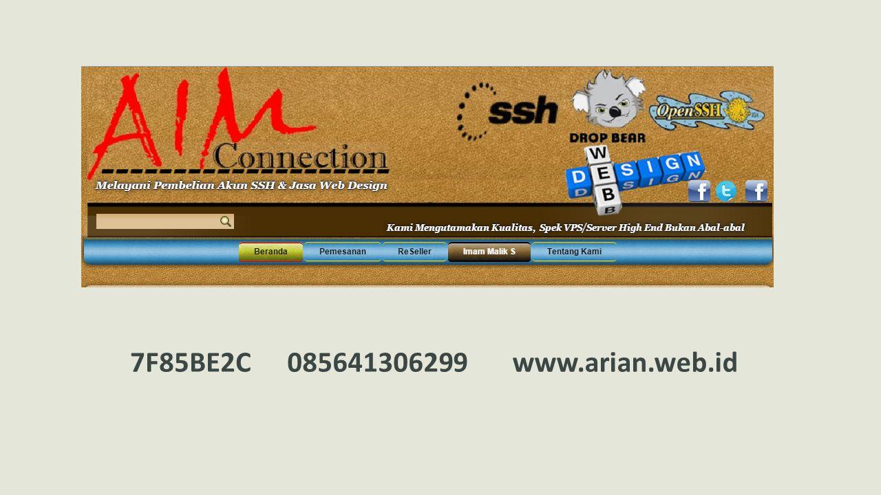 7F85BE2C 085641306299 www.arian.web.id