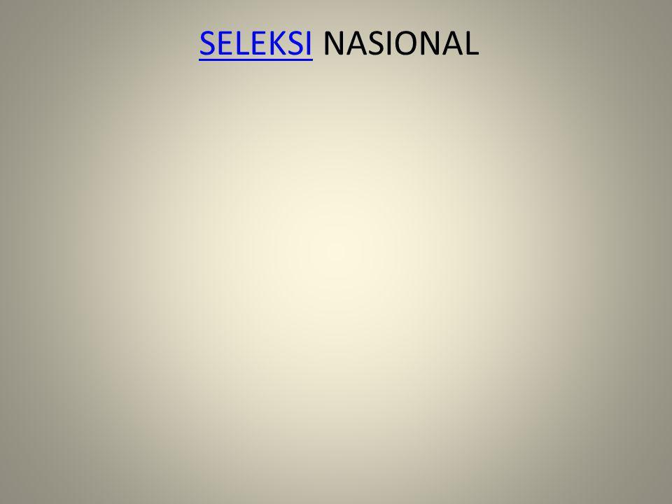 SELEKSI NASIONAL