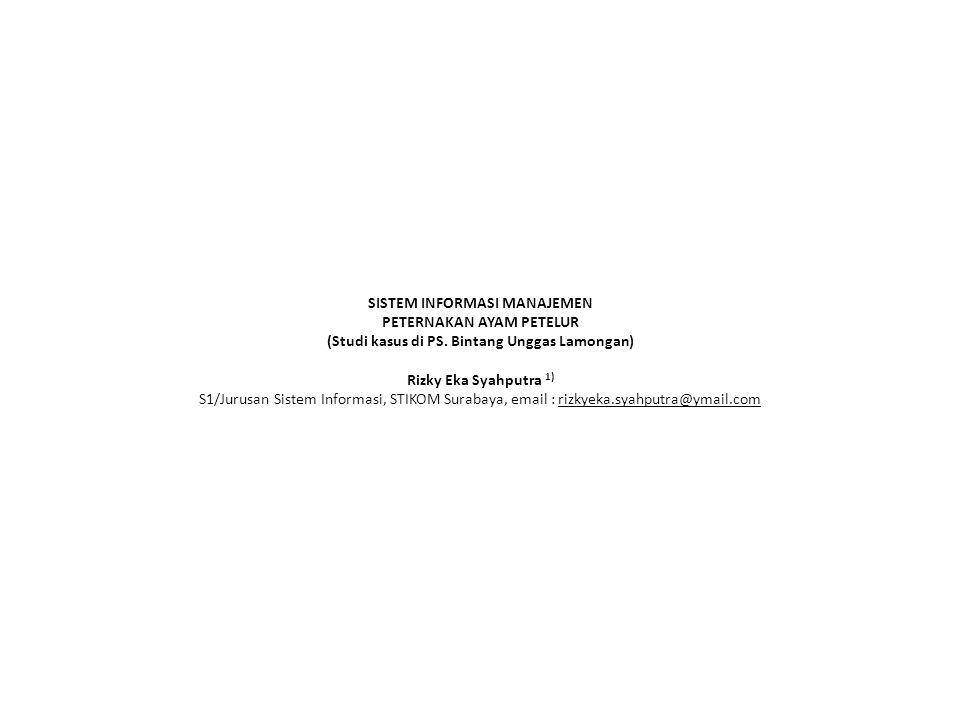 SISTEM INFORMASI MANAJEMEN PETERNAKAN AYAM PETELUR (Studi kasus di PS