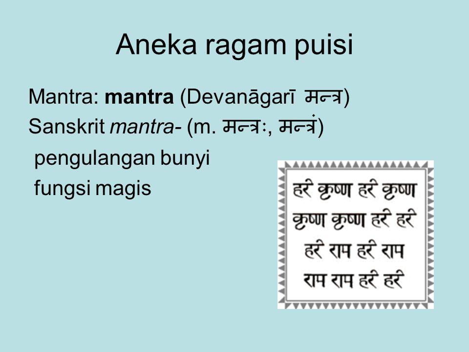Aneka ragam puisi Mantra: mantra (Devanāgarī मन्त्र)