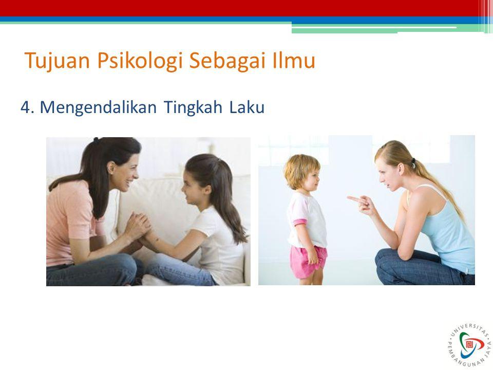 Tujuan Psikologi Sebagai Ilmu