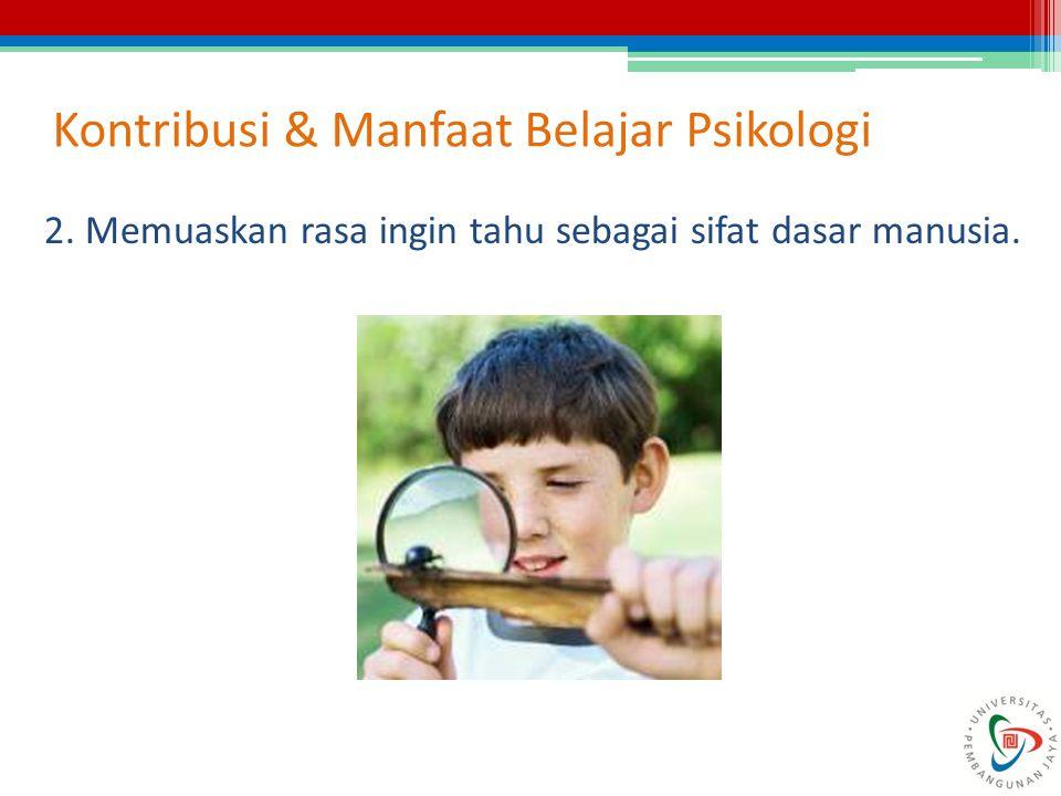 Kontribusi & Manfaat Belajar Psikologi