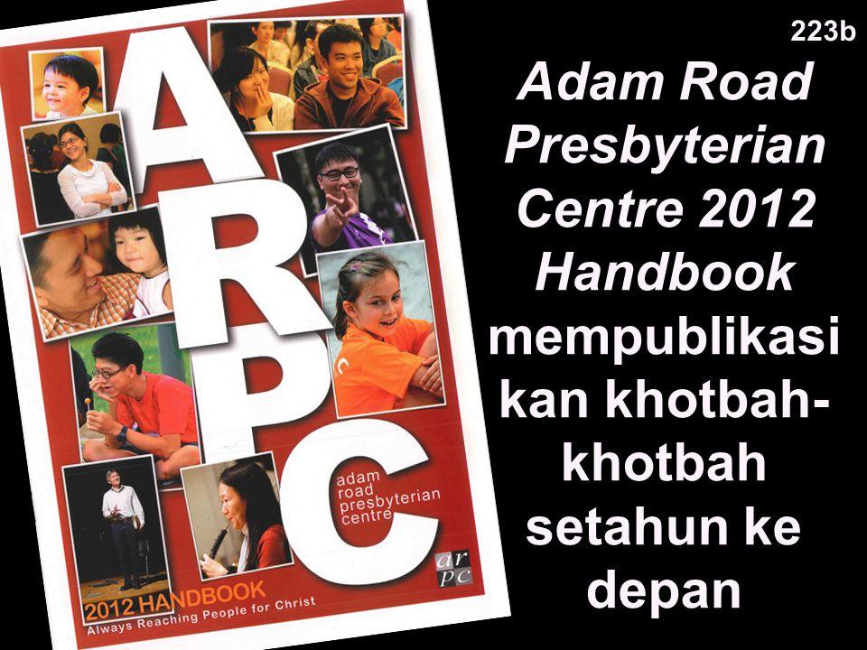 223b Adam Road Presbyterian Centre 2012 Handbook mempublikasikan khotbah-khotbah setahun ke depan