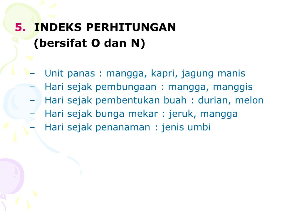 5. INDEKS PERHITUNGAN (bersifat O dan N)