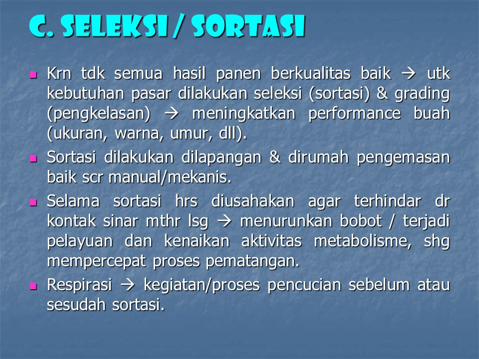 C. SELEKSI / SORTASI