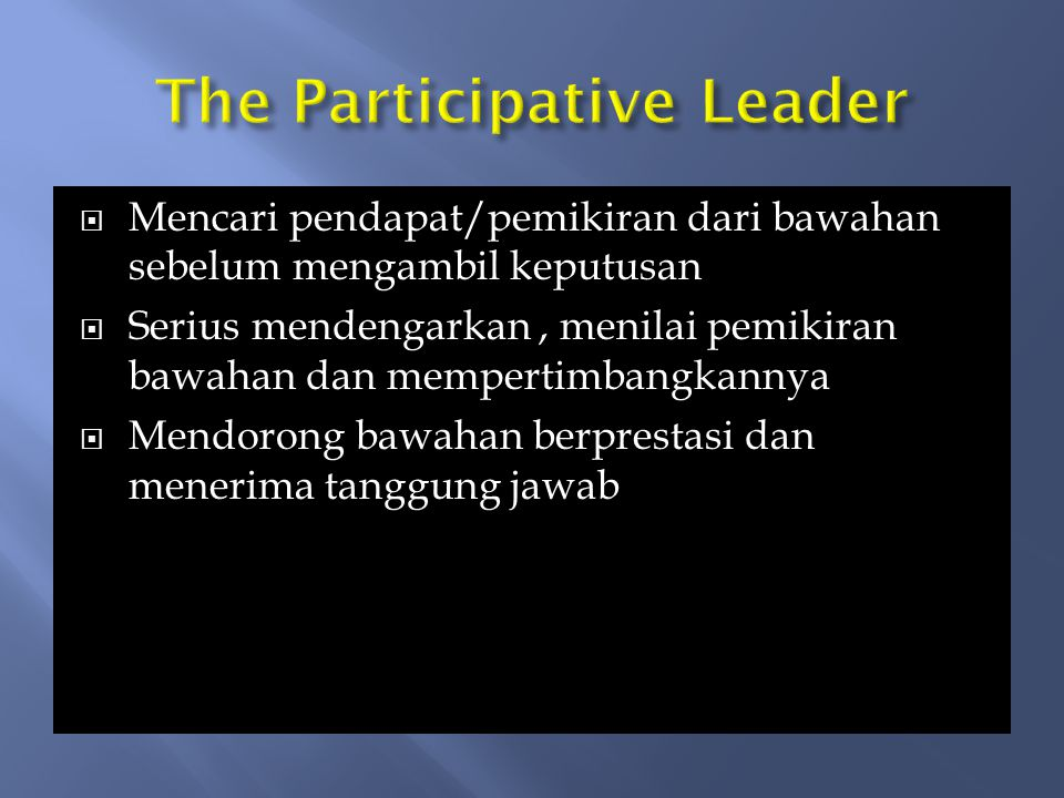 The Participative Leader