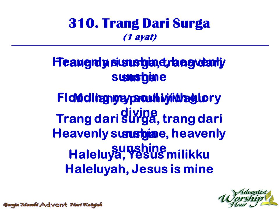 310. Trang Dari Surga Heavenly sunshine, heavenly sunshine