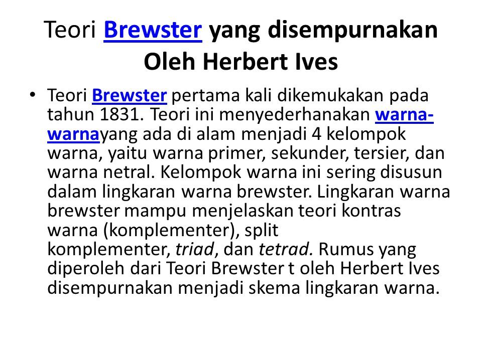 Teori Brewster yang disempurnakan Oleh Herbert Ives