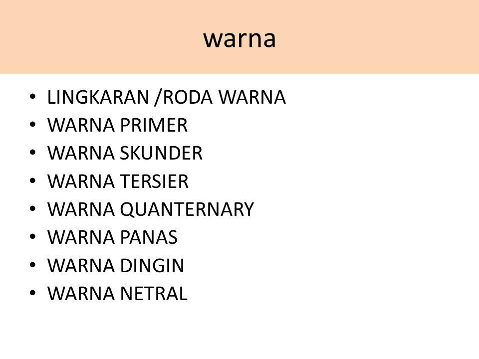 warna LINGKARAN /RODA WARNA WARNA PRIMER WARNA SKUNDER WARNA TERSIER