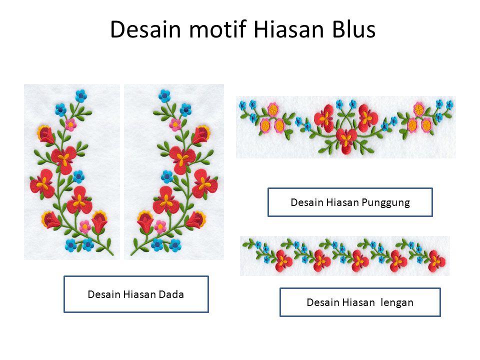 Desain motif Hiasan Blus