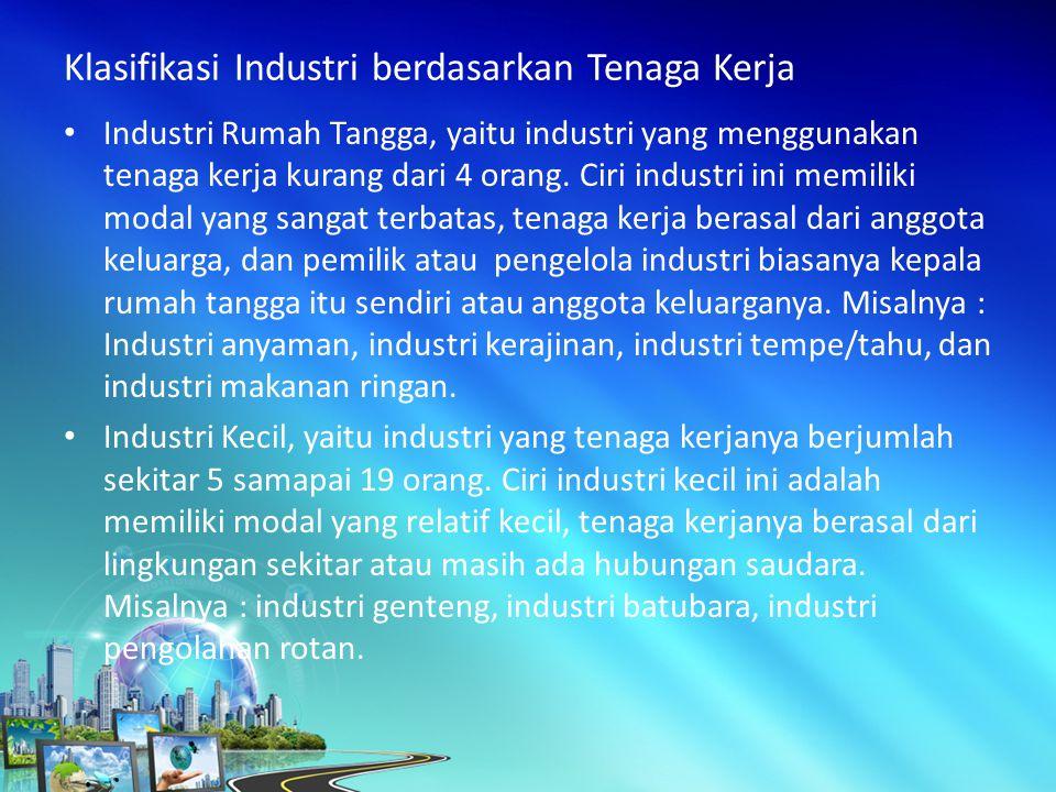 Klasifikasi Industri berdasarkan Tenaga Kerja